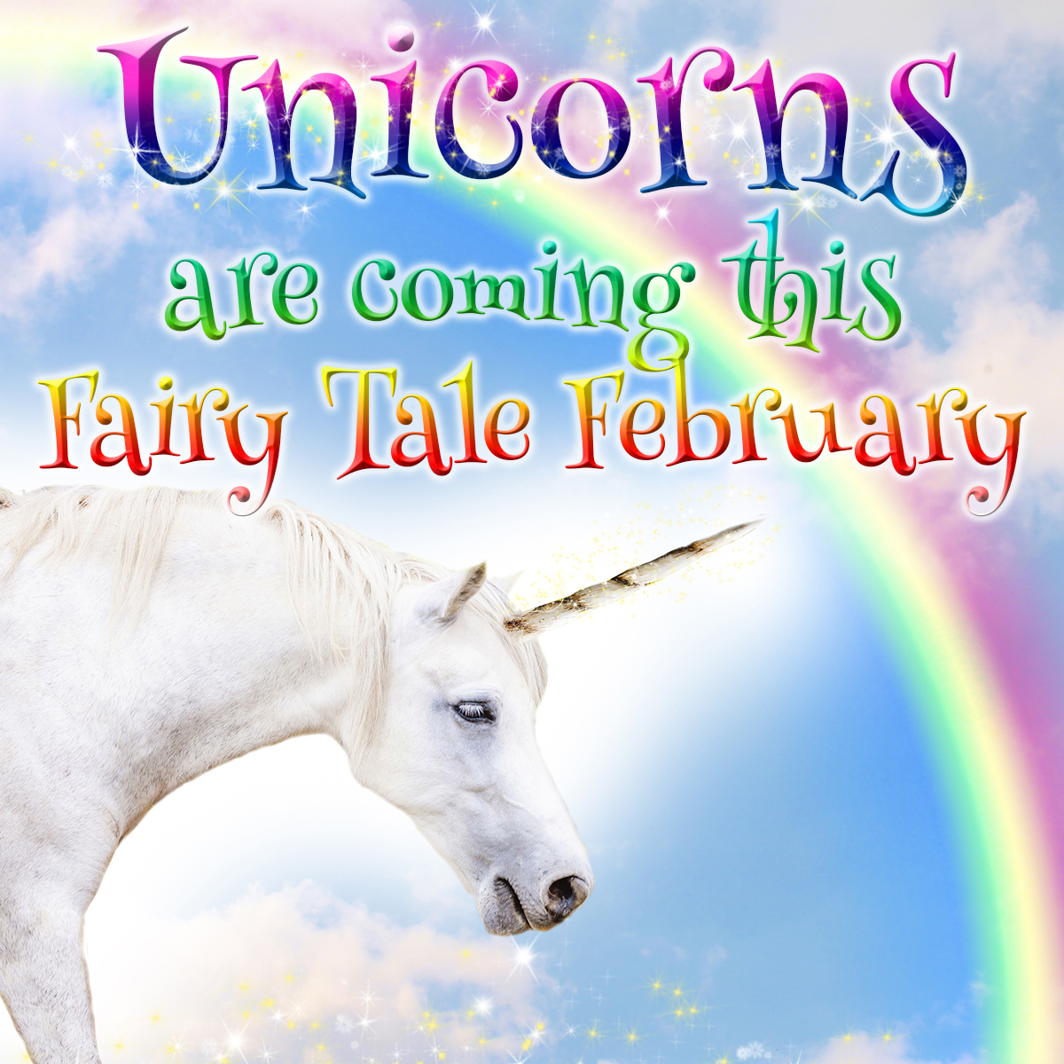 Fairytale February Unicorns Are Coming Avon Valley